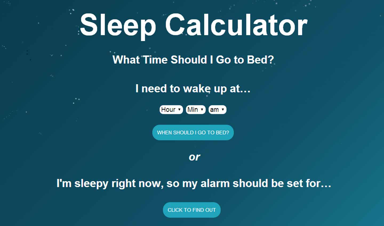 Sleep Calculator What Time Should I Go To Sleep And Wake
