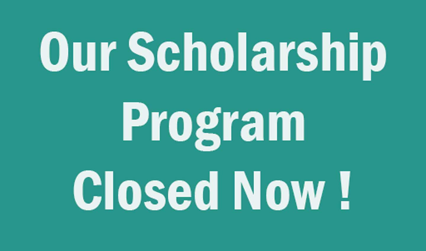 Scholarship Closed